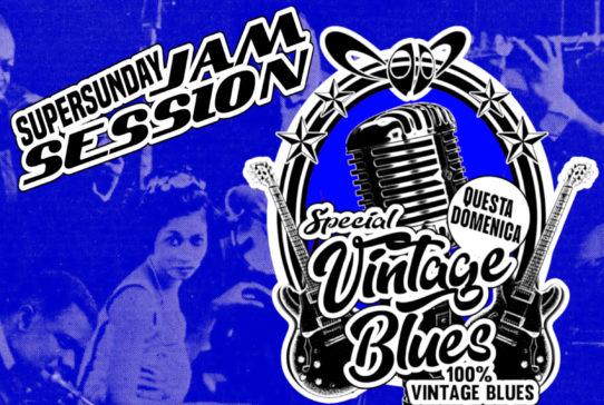 SUPERSUNDAY JAM SESSION Special Vintage Blues